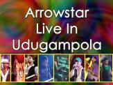 Arrowstar Live In Udugampola 2015
